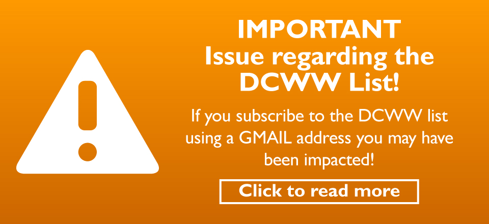 Attention IMPORTANT Issue regarding the DCWW List!